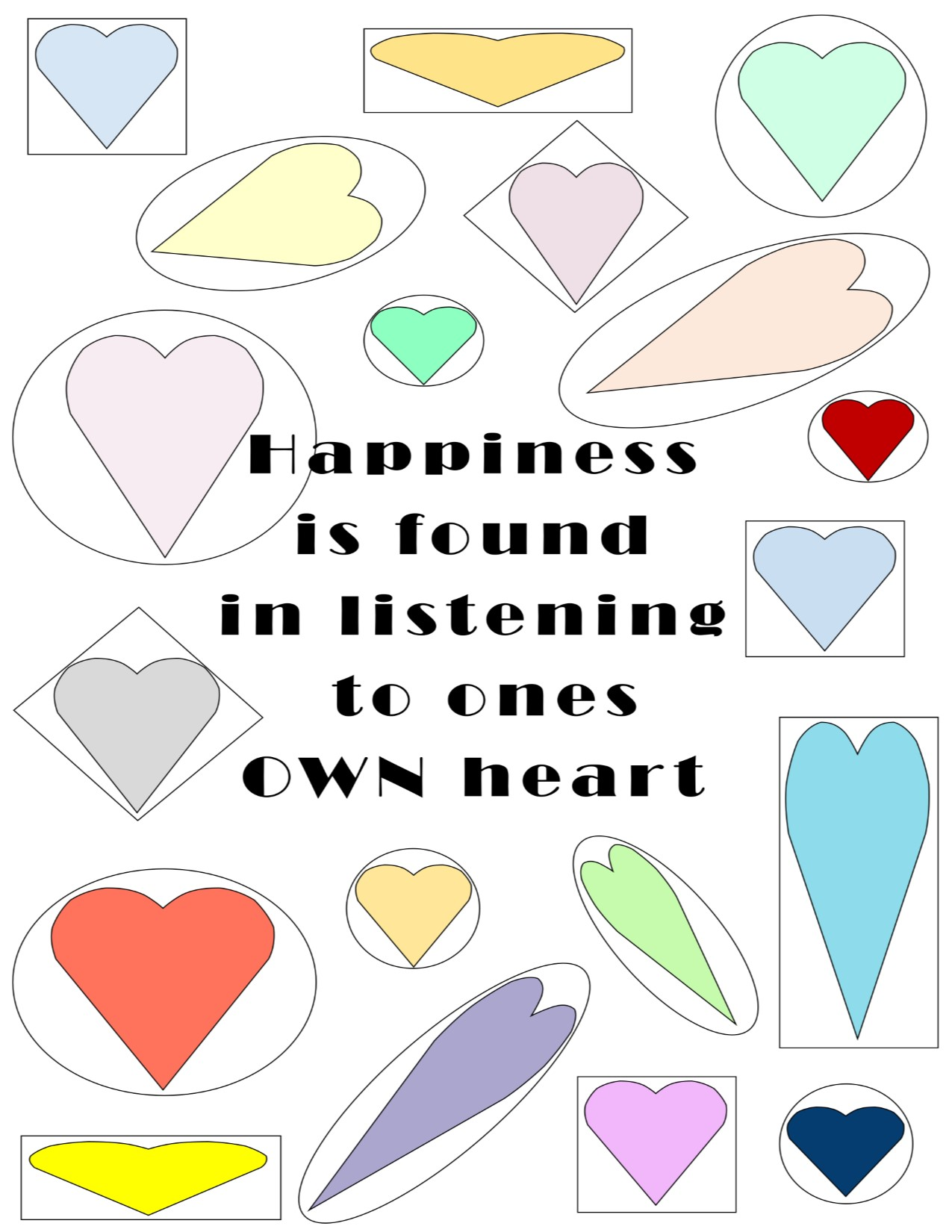 Happiness Is Found In Listening To Ones Own Heart Instant Download