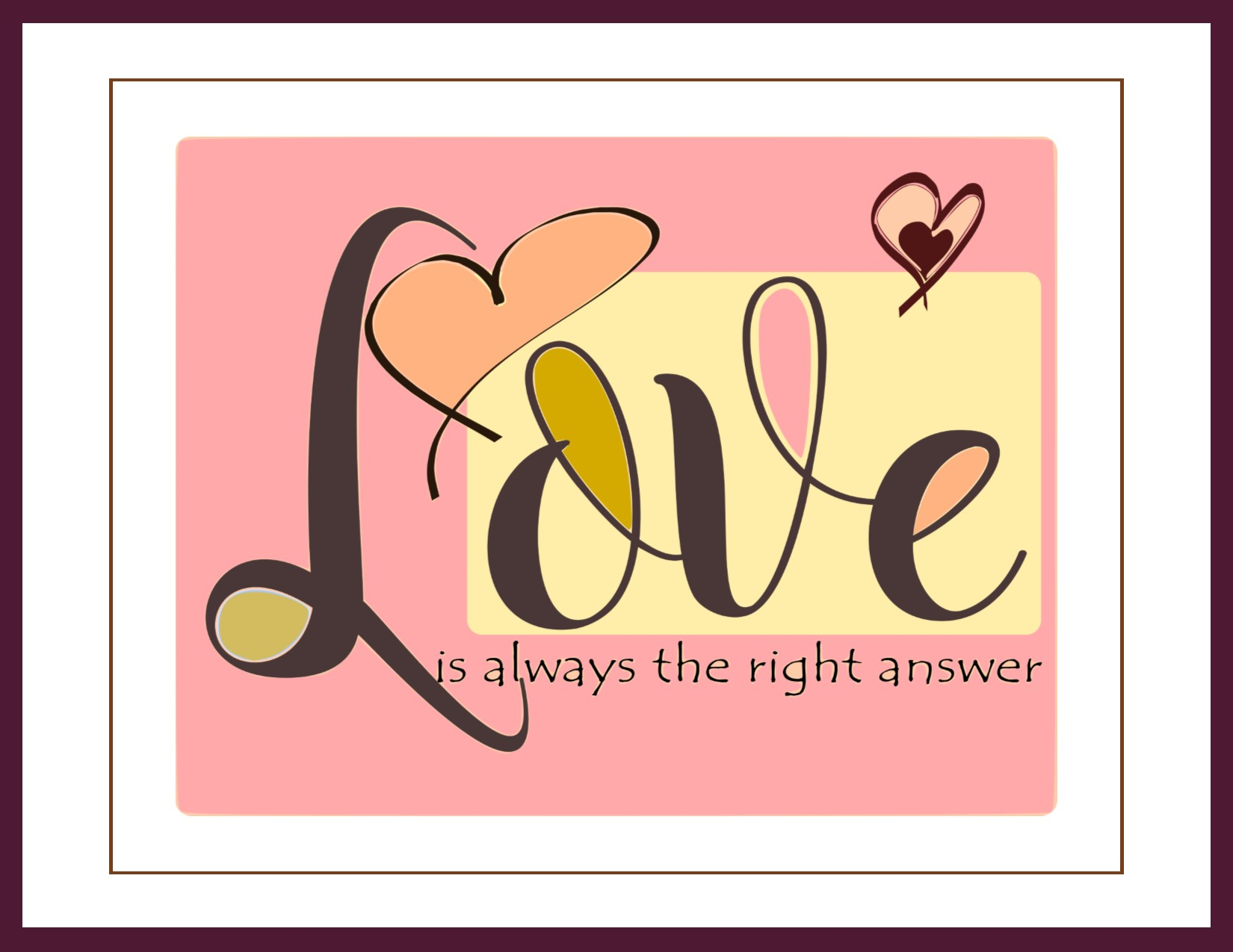 Love Is Always The Right Answer Instant Download